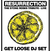 Stone Roses : Boxing Day Bash -Resurrection Live & Get Loose DJs
