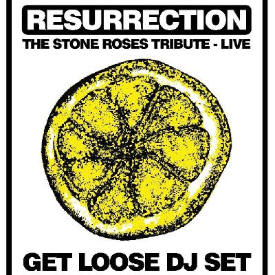 Stone Roses : Boxing Day Bash -Resurrection Live & Get Loose DJs