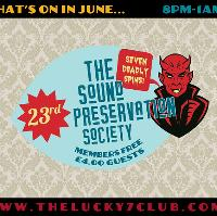 The Sound Preservation Society @ The Lucky 7 Club!