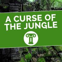 A Curse Of The Jungle - A Murder Mystery Treasure Hunt