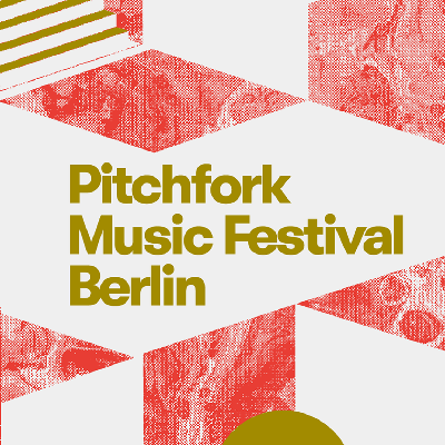 Pitchfork Music Festival 2020 Lineup.Pitchfork Music Festival Tempodrom Berlin Fri 8th May