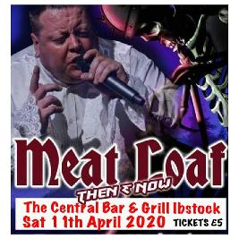 Meatloaf Tribute by Paul Lee  Tickets | The Central Bar And Grill Ibstock Ibstock  | Sat 27th February 2021 Lineup