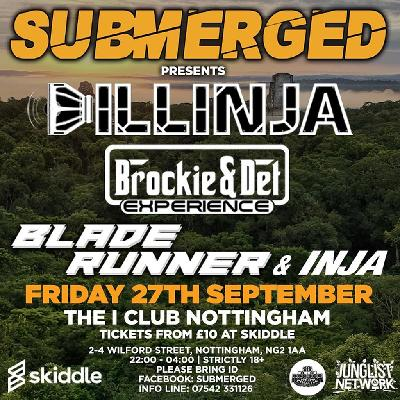 Submerged - Dillinja - Brockie & Det - Bladerunner & Inja