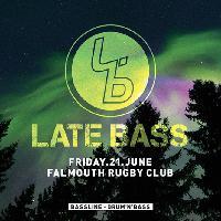 Late Bass
