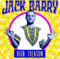 Jack Barry – 'High Treason'