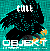 CULT Presents: Objekt + Kerrie (live)