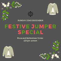 Pizza and Bottomless Drinks - Festive Jumper Special