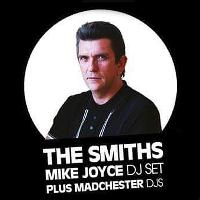 Mike Joyce (The Smiths) DJ Set with Madchester DJs