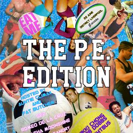 EAT ME: The P.E Edition