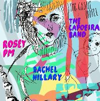 9825; Rosey PM, Rachel Hillary and The Capoeira Band ♡