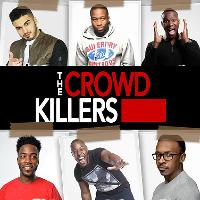 The Crowd Killers (ComedyMania Special) - Manchester