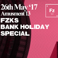 FZKS Bank Holiday Special