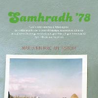 Samhradh '78 with Martin MacIntyre and Gillebride MacMillan