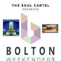 The Soul Cartel Bolton Weekender