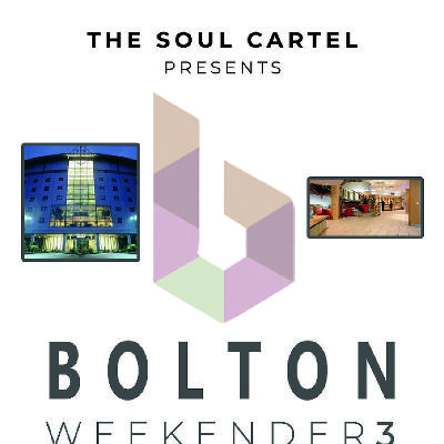 The Soul Cartel Bolton Weekender