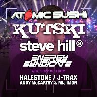 Atomic Sushi presents Kutski & Steve Hill