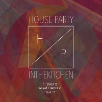 House Party IN THE KITCHEN
