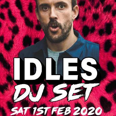 Idles DJ set