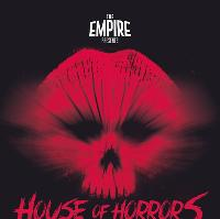 Empire presents house of horrors
