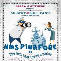 Opera Anywhere | HMS Pinafore