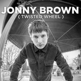 Jonny Brown (Twisted Wheel)