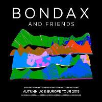 The Tuesday Club: Bondax & Friends