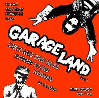Garageland 83 with Lucy and the Rats, Roten Foxes & Skinny Milk