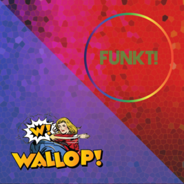 One Love with Funkt! & Wallop!