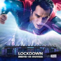 Superman: Man of Steel Fri 9pm - Lockdown Drive In