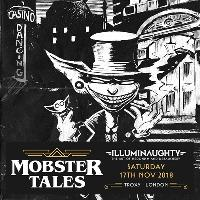 Mobster Tales feat. Infected Mushroom and other villainous thugs