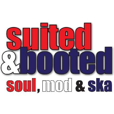 SUITED & BOOTED MOD,SKA,SOUL,2TONE and PUNK.