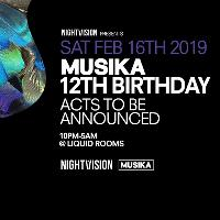 Nightvision /// The Musika 12th Birthday