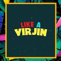 TIUK & Side-To-Side Presents: Like A Virjin Oxford (UK Tour)