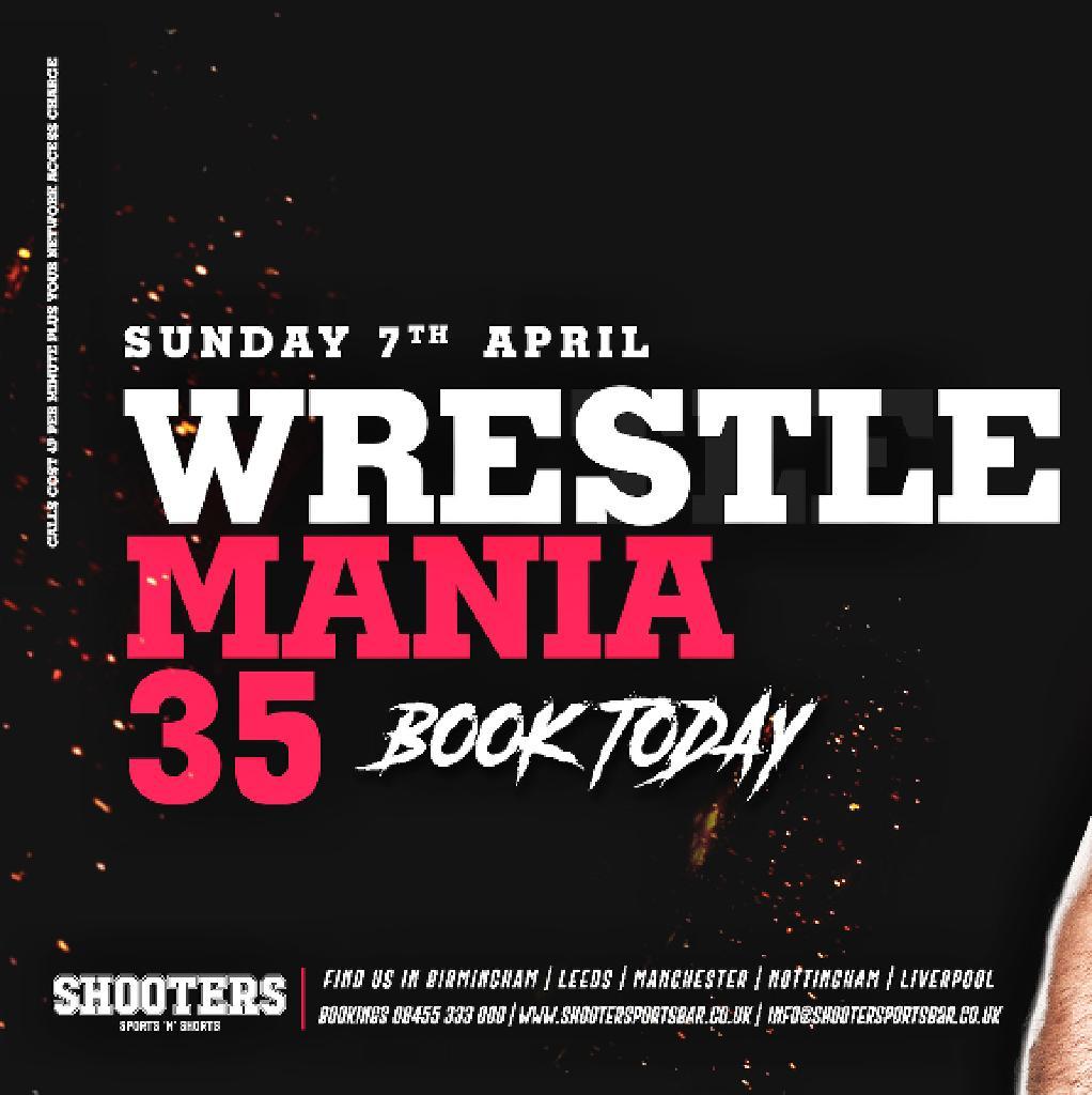 WrestleMania 35 Tickets | Shooters Sports Bar Leeds | Sun