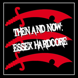 Then and Now: Essex Hardcore Weekender