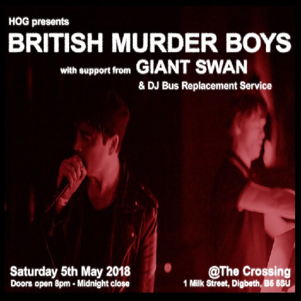 British Murder Boys & Giant Swan live & House of God After Party