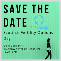 Scottish Fertility Options Day: A Route Forward