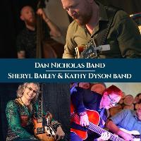 The Dan Nicholas Band and the Sheryl Bailey & Kathy Dyson Band