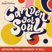 Camden Got Soul: A Night of Motown, Soul & Rock n Roll