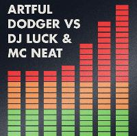 ARTFUL DODGER V DJ LUCK & MC NEAT @ Antwerp Mansion | Wed 3 June