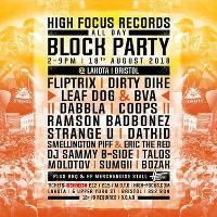 High focus records summer block party w/ fliptrix, dirty dike