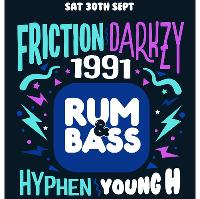 Rum&Bass w/ Friction / Darkzy / 1991 @ Antwerp Mansion