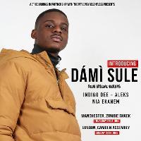 Introducing D�m� Sule [London]