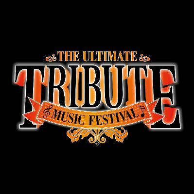 The Ultimate Tribute Festival 2019