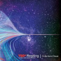 TEDxReading 2017 ) Order from Chaos