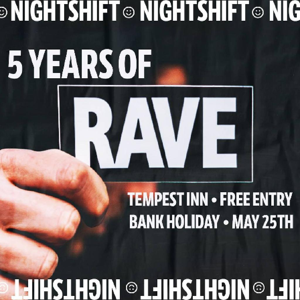 Nightshift: 5 Years of Rave