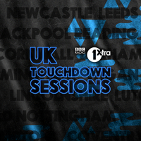 1Xtra UK Touchdown Sessions – Midland Focus