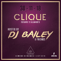 CLIQUE PRESENTS DJ BAILEY & FRIENDS
