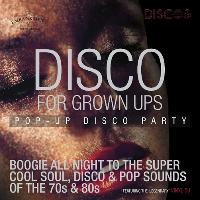 Disco for Grown ups pop up 70s and 80s disco