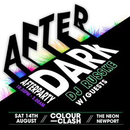 COLOUR CLASH - AFTER DARK WITH DJ RUSSKE